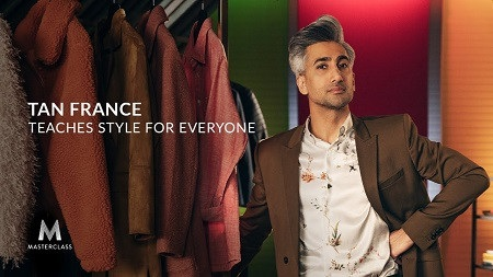 MasterClass – Tan France Teaches Style for Everyone