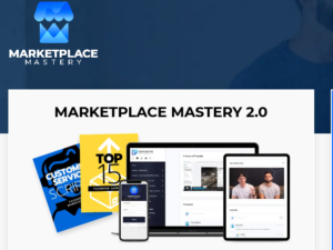 Tom Cormier - Marketplace Mastery 2.0 Download
